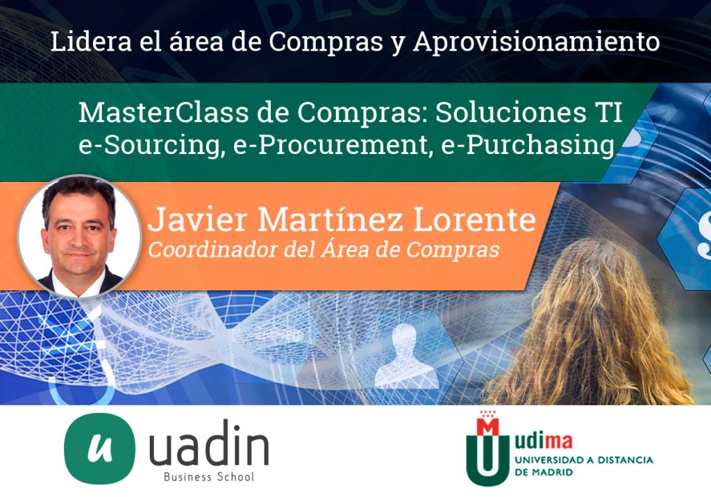 Javier Martinez - MasterClass de Compras: Soluciones TI para Compras | UADIN Business School