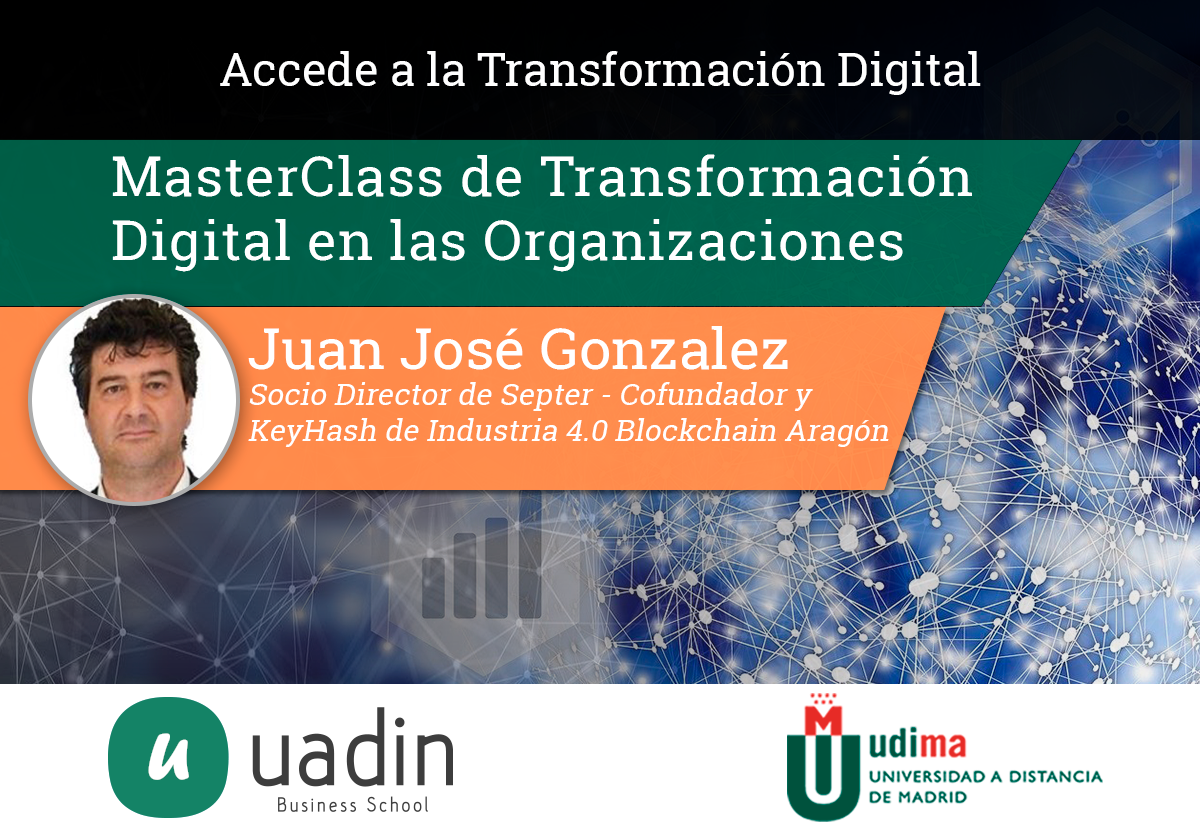 MasterClass de Transformación Digital en las Organizaciones | UADIN Business School