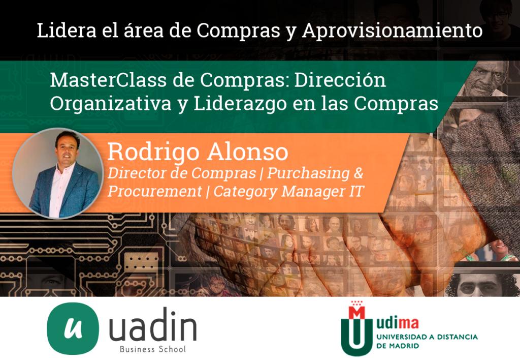 Rodrigo Alonso - MasterClass de Dirección Organizativa y Liderazgo | UADIN Business School