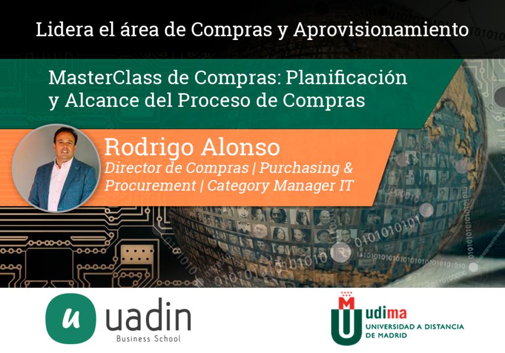 Rodrigo Alonso - MasterClass de Planificación y Alcance del proceso de Compras | UADIN Business School