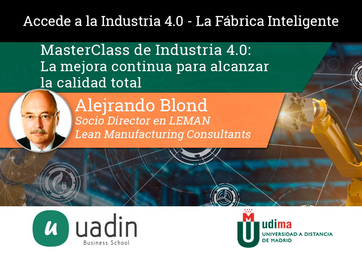 Alejandro Blond - La mejora continua para alcanzar la calidad total   UADIN Business School