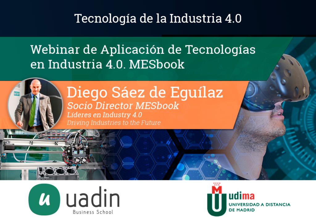 Diego Saez - Aplicación de tecnologías en Industria 4.0. MESbook   UADIN Business School