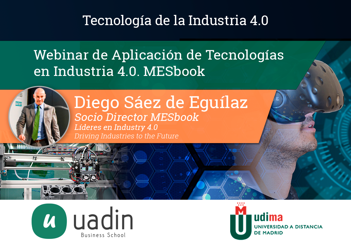 Diego Saez - Aplicación de tecnologías en Industria 4.0. MESbook | UADIN Business School