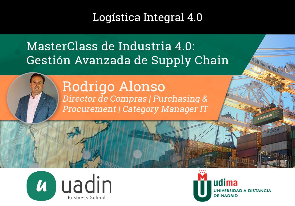 Rodrigo Alonso - Logística 40 - Gestión Avanzada Supply Chain