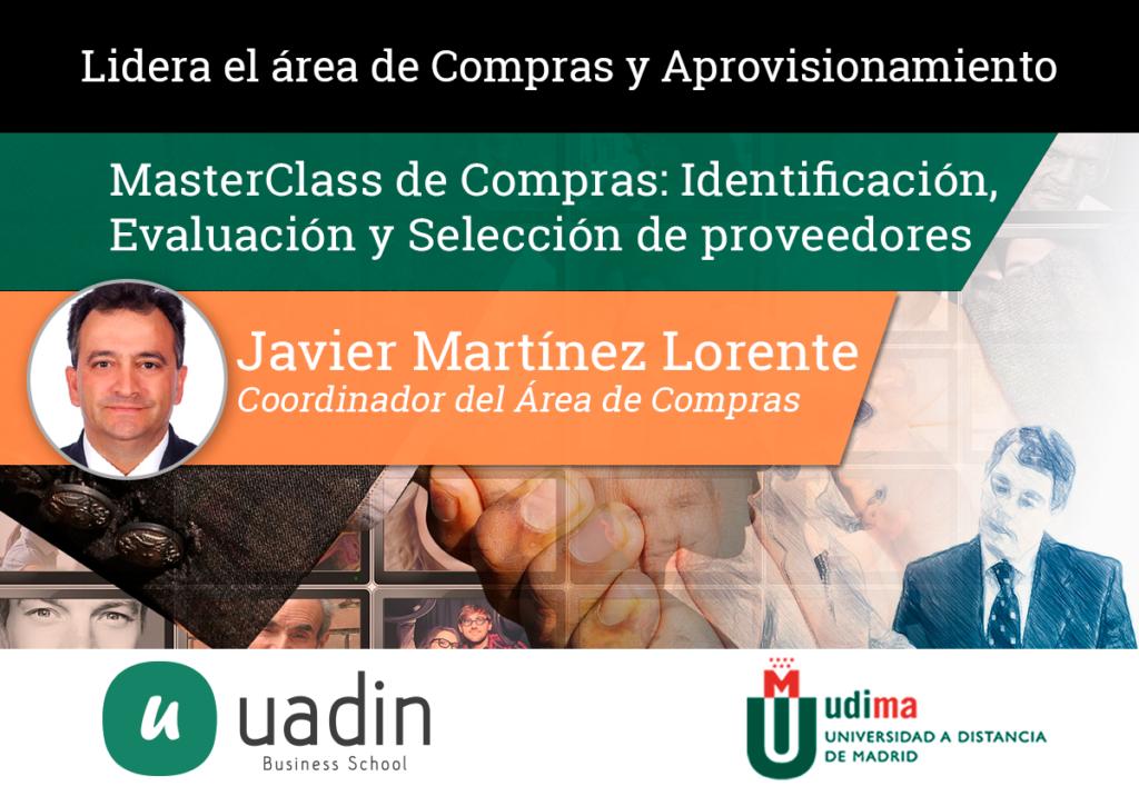 Javier Martinez - Identificación, Evaluación y Selección de proveedores | UADIN Business School
