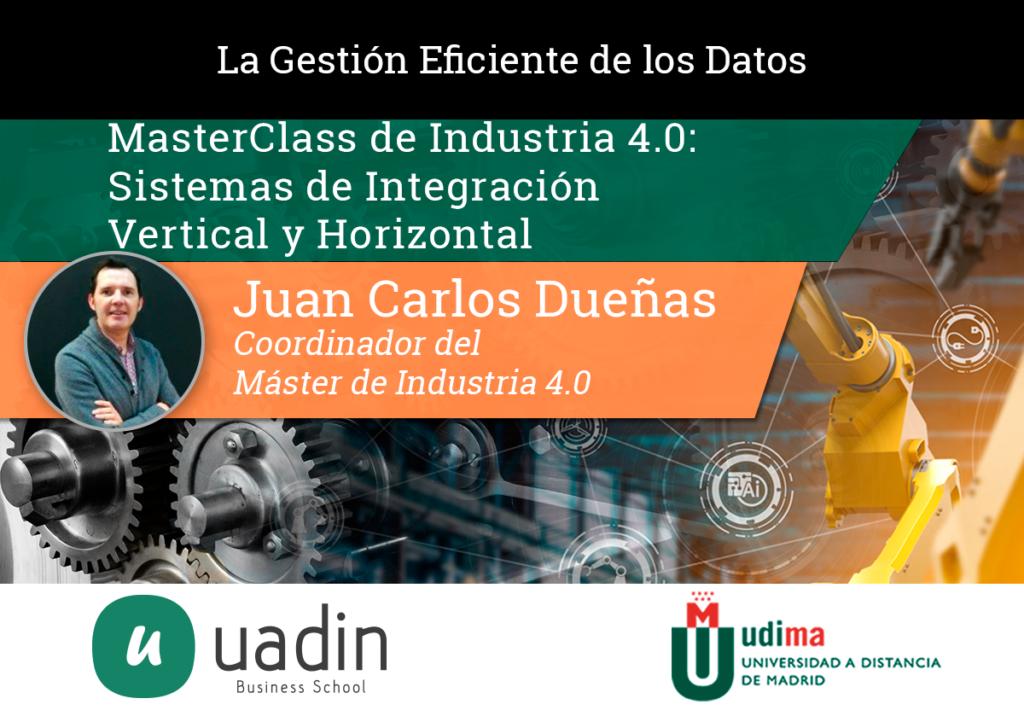 Juan Carlos Dueñas - Introducción Tecnologías 40   UADIN Business School