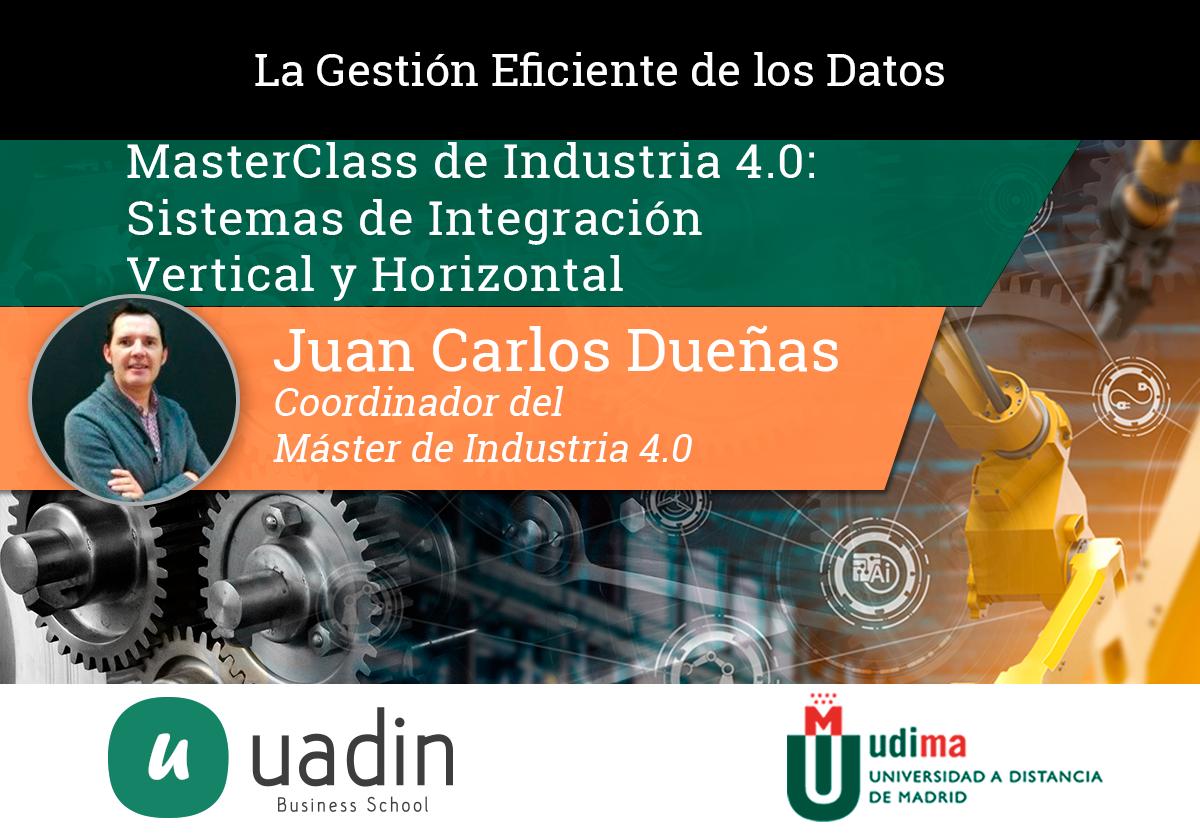 Juan Carlos Dueñas - Introducción Tecnologías 40 | UADIN Business School