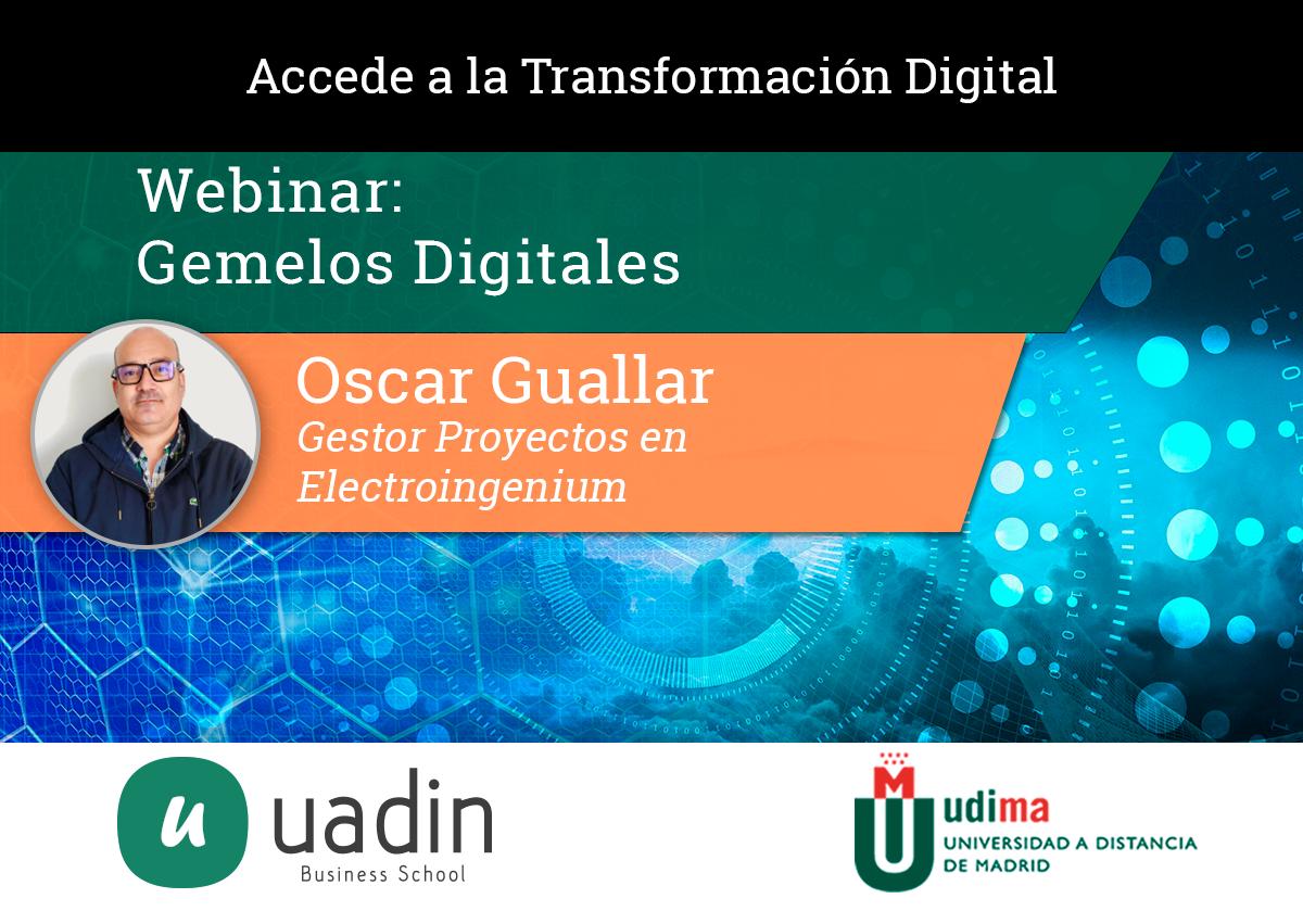 Oscar Guallar - Gemelos Digitales | UADIN Business School