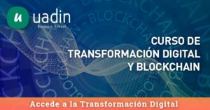 Curso de Transformación Digital y Blockchain   UADIN Business School