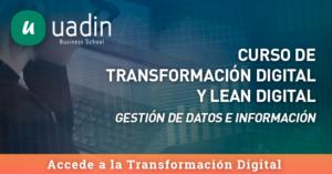 Curso de Transformación Digital y Lean Digital | UADIN Business School