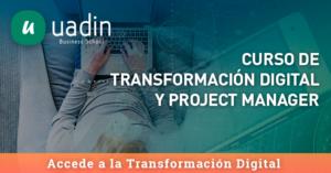 Curso de Transformación Digital y Project Manager | UADIN Business School