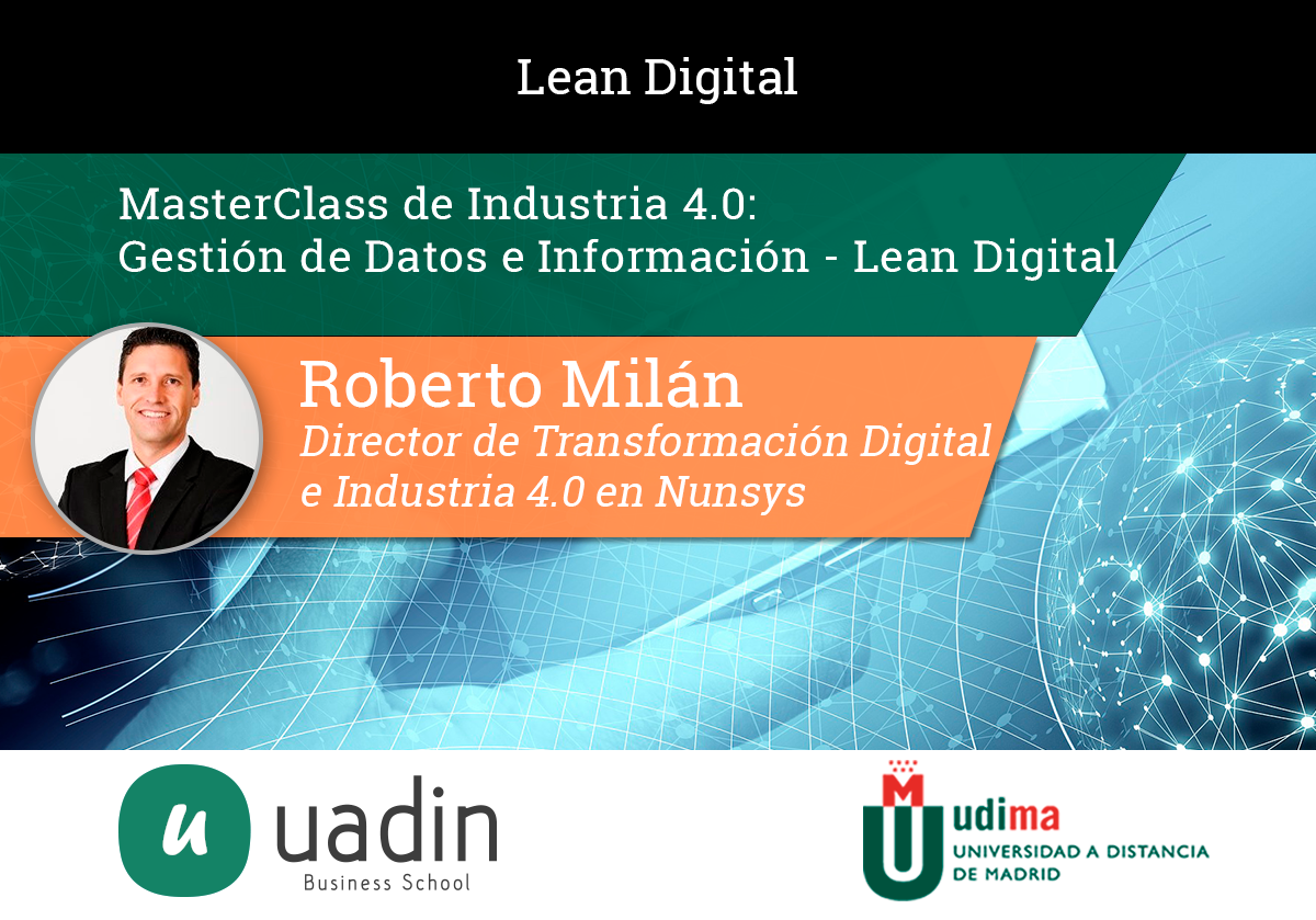 Roberto Milán - Gestión de Datos e Información Lean Digital | UADIN Business School