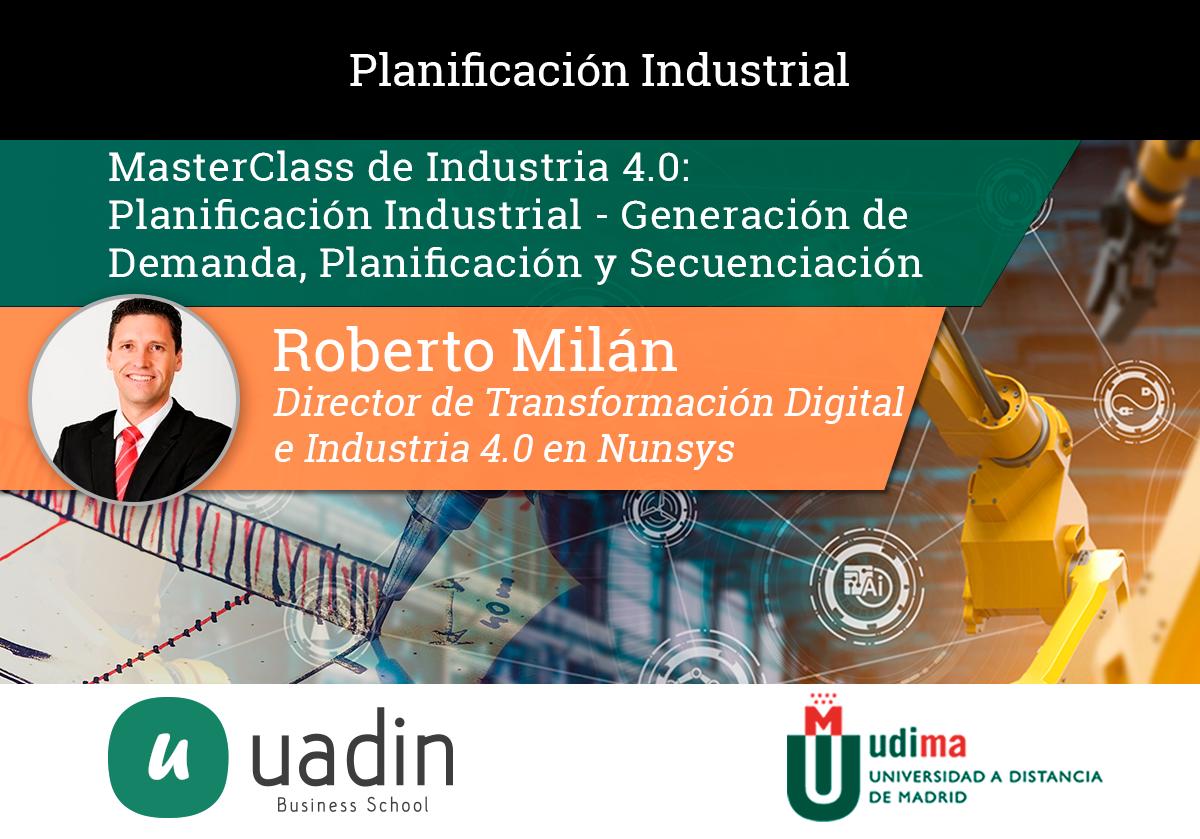 Roberto Milán - Planificación Industrial | UADIN Business School
