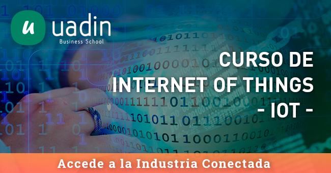 Curso de Internet de las cosas IoT | UADIN Business School
