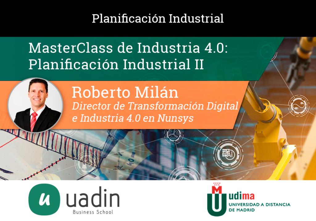 Roberto Milán - Planificación Industrial II | UADIN Business School
